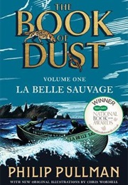 The Book of Dust: The Belle Sauvage (Philip Pullman)