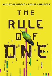 The Rule of One Book 1 (Ashley and Lesley Saunders)