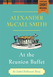 At the Reunion Buffet (Alexander McCall-Smith)