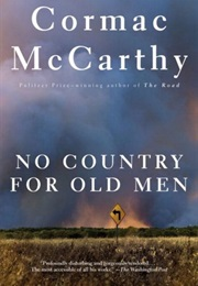 No Country for Old Men (Cormac McCarthy)