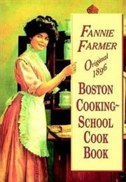 The Boston Cooking School Cook Book (Fannie Merritt Farmer)