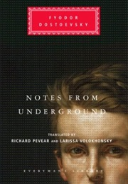 Notes From Underground (Fyodor Dostoevsky)
