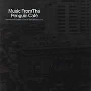 Penguin Cafe Orchestra - Music From the Penguin Café (1976)