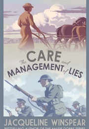 The Care and Management of Lies (Jacqueline Winspear)