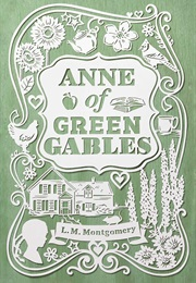 Anne of Green Gables (L.M. Montgomery)