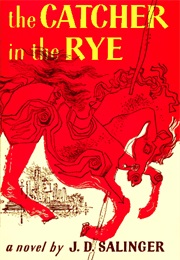 The Catcher in the Rye (J.D. Salinger)