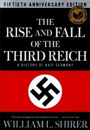 The Rise and Fall of the Third Reich (William L. Shirer)