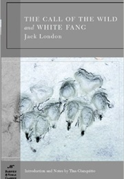 Call of the Wild and White Fang (Jack London)