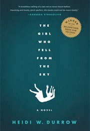 The Girl Who Fell From the Sky (Heidi W. Durrow)
