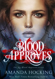 My Blood Approves (Amanda Hocking)
