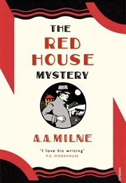 The Red House Mystery (A a Milne)