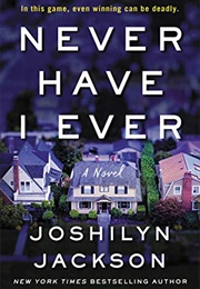 Never Have I Ever (Joshilyn Jackson)