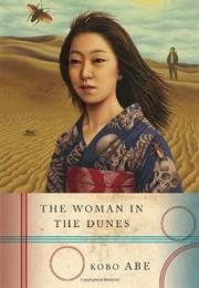 The Woman in the Dunes Kobo Abe