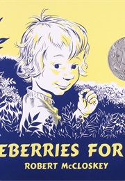 Blueberries for Sal (Robert McCloskey)