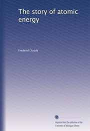 The Story of Atomic Energy (Frederick Soddy)