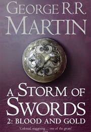 A Storm of Swords Blood and Gold (Martin, George R.R.)