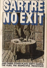 No Exit and Three Other Plays (Jean-Paul Sartre)