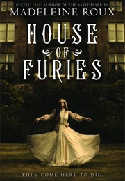 House of Furies (Madeleine Roux)