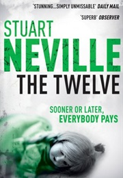 The Twelve (Stuart Neville)