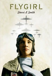 Flygirl (Sherri L. Smith)