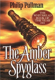 Amber Spy Glass (Phillip Pullman)