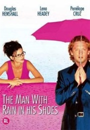 The Man With Rain in His Shoes (1998) (1998)