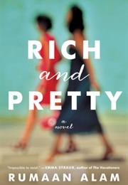 Rich and Pretty (Rumaan Alam)
