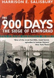 The 900 Days: The Siege of Lenningrad (Harrison Salisbury)