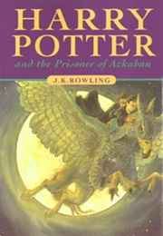 Harry Potter and the Prisoner of Azkaban (J. K. Rowling)