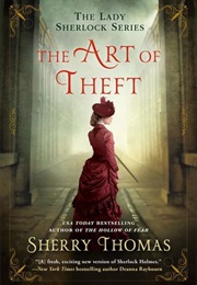 The Art of Theft (Sherry Thomas)
