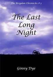 The Last Long Night (Ginny Dye)