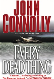 Every Dead Thing (John Connolly)