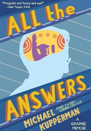 All the Answers (Michael Kupperman)