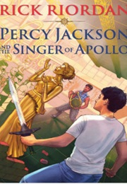 Percy Jackson and the Singer of Apollo (Rick Riordan)