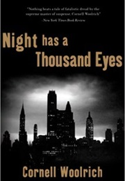 Night Has a Thousand Eyes (Cornell Woolrich)