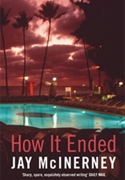 How It Ended (Jay Mcinerney)