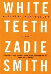 White Teeth (Zadie Smith)
