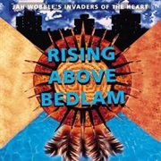 Jah Wobble-Rising Above Bedlam