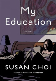 My Education (Susan Choi)