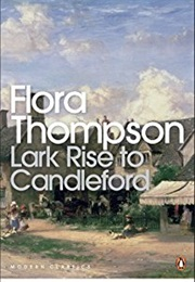Lark Rise to Candleford (Flora Thompson)