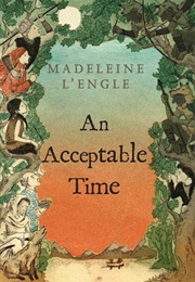 An Acceptable Time (Madeleine L'engle)