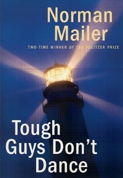 Tough Guys Don't Dance (Norman Mailer)