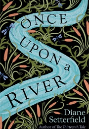 Once Upon a River (Setterfield)