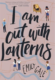 I Am Out With Lanterns (Emily Gale)