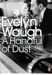 A Handful of Dust (Evelyn Waugh)
