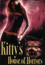 Kitty's House of Horrors (Carrie Vaughn)