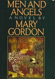 Men and Angels (Mary Gordon)