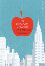 The Emperor's Children (Claire Messud)