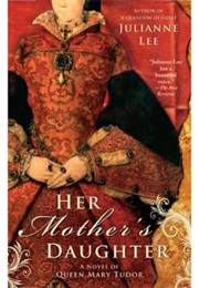 Her Mother's Daughter (Julianne Lee)