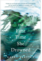 The First Time She Drowned (Kerry Kletter)